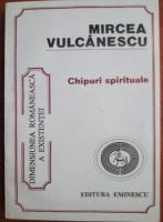 Mircea Vulcanescu - Chipuri spirituale