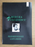 Mircea Vulcanescu - Prolegomene sociologice la satul romanesc