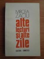 Anticariat: Mircea Zaciu - Alte lecturi si alte zile