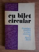 Anticariat: Mircea Zaciu - Cu bilet circular