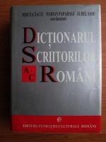 Mircea Zaciu - Dictionarul scriitorilor romani (A-C)