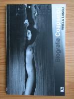 Anticariat: Mirela Lungu - Biografia coapselor