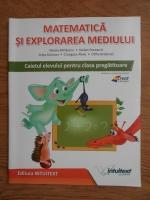 Anticariat: Mirela Mihailescu - Matematica si explorarea mediului. Caietul elevului pentru clasa pregatitoare