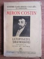 Miron Costin - Letopisetul Tarii Moldovei (1943)