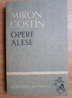 Anticariat: Miron Costin - Opere alese