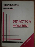 Miron Ionescu, Ioan Radu - Didactica moderna