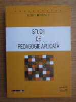 Anticariat: Miron Ionescu - Studii de pedagogie aplicata