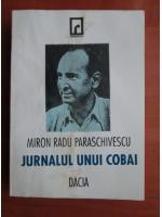 Miron Radu Paraschivescu - Jurnalul unui cobai