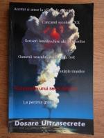Anticariat: Miruna Munteanu, Vladimir Alexe - Dosarele ultrasecrete (volumul 1)