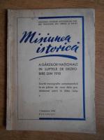 Misiunea istorica a garzilor nationale in luptele de dezrobire din 1918 (1943)