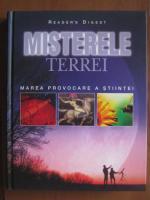 Misterele Terrei. Marea provocare a stiintei (Reader's Digest)