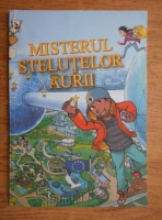 Anticariat: Misterul stelutelor aurii. O aventura in Uniunea Europeana