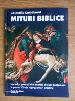 Anticariat: Mituri Biblice, volumul 5. Locuri si povesti din Vechiul si Noul Testament in peste 300 de reprezentari artistice