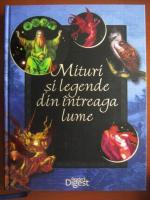 Mituri si legende din intreaga lume (Reader's Digest)