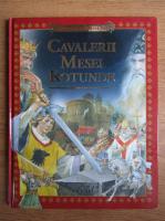 Miturile si legendele lumii - Cavalerii mesei rotunde