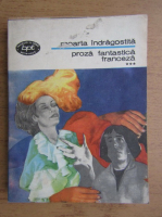 Anticariat: Moarta indragostita. Proza fantastica franceza (volumul 3)