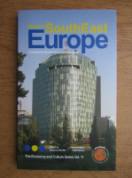 Anticariat: Modern South East Europe. A handbook for investors and executives (volumul 11)