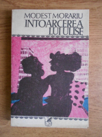 Anticariat: Modest Morariu - Intoarcerea lui Ulise