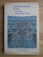 Anticariat: Mohammad Khatami - Islam, dialog si societatea civila