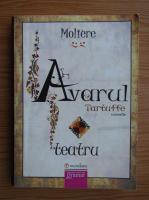 Moliere - Avarul. Tartuffe