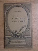 Anticariat: Moliere - Le malade imaginaire (1920)