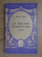 Anticariat: Moliere - Le malade imaginaire (1941)