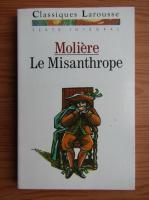 Moliere - Le Misanthrope ou l'Atrabilaire amoureux