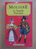 Moliere - Le Tartuffe. Dom Juan