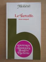 Moliere - Le Tartuffe