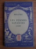 Anticariat: Moliere - Les femmes savantes. Comedie (1933)