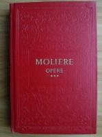 Anticariat: Moliere - Opere (volumul 3, coperti cartonate)