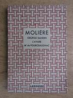 Moliere - Theatre complet illustre. George Dandin. L'avare. M'de Pourceaugnac (aprox. 1930)