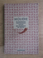 Anticariat: Moliere - Theatre complet illustre. Le bourgeois gentilhomme. Psyche. Les fourberies de scapin (aprox. 1930)