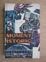 Anticariat: Moment istoric. Nuvele, schite, povestiri (volumul 2)