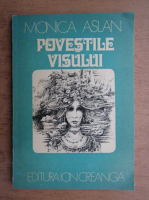 Monica Aslan - Povestile visului