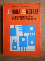 Monica Ionescu - Limba engleza. Electronica si telecomunicatii