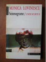Monica Lovinescu - Seismograme (Unde scurte, volumul 2)