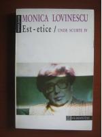 Monica Lovinescu - Unde scurte IV. Est-etice