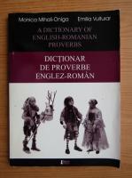 Anticariat: Monica Mihali-Oniga, Emilia Vulturar - Dictionar de proverbe englez-roman