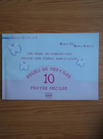 Anticariat: Monica Pop - 10 reguli de purtare pentru fiecare. Ghid vesel de comportare pentru copii, parinti, educatoare