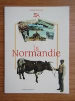 Anticariat: Monique Sclaresky - Hier, la Normandie