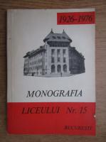 Anticariat: Monografia liceului nr. 15