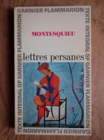 Montesquieu - Lettres persanes