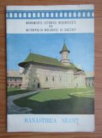 Anticariat: Monumente istorice bisericesti din mitropolia Moldovei si Sucevei. Manastirea Neamt