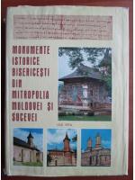 Anticariat: Monumente istorice bisericesti din mitropolia Moldovei si Sucevei