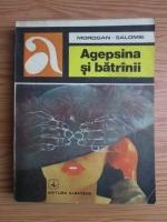 Morogan Salomie - Agepsina si batranii