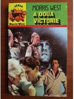 Anticariat: Morris West - A doua victorie