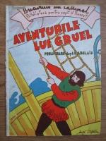 Anticariat: Mos Dumitrache - Aventurile lui Gruel (editie veche)