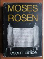 Anticariat: Moses Rosen - Eseuri biblice