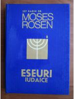 Moses Rosen - Eseuri iudaice
